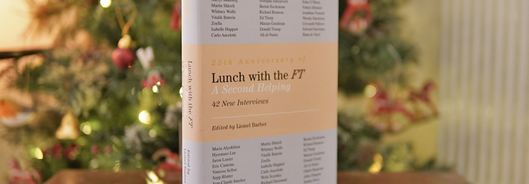 Lunch with the FT - A Second Helping: Lionel Barber